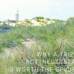 Why a Trip to Rottnest Island is Worth the Splurge