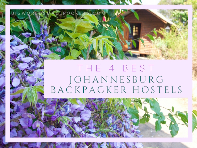 The 4 Best Johannesburg Hostels
