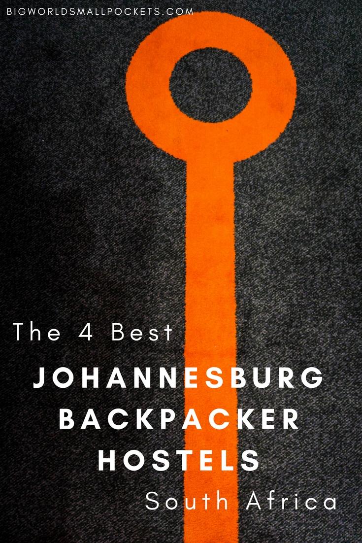 Top 4 Johannesburg Backpacker Hostels {Big World Small Pockets}