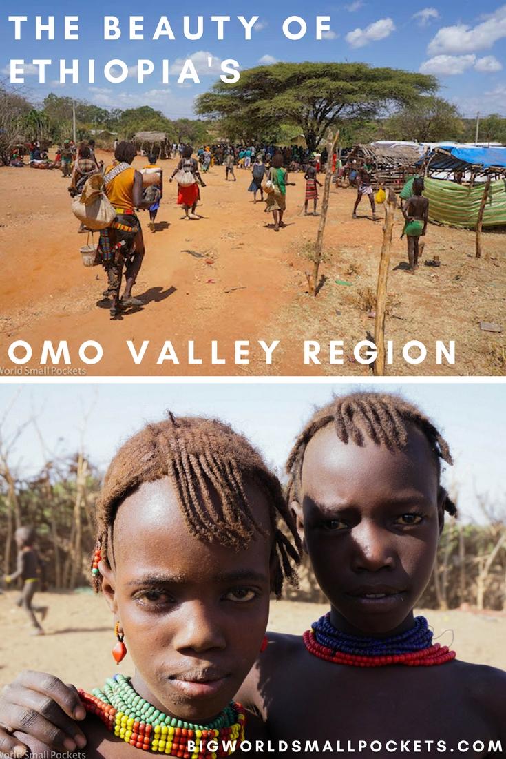 The Beauty of Ethiopia's Omo Valley Region {Big World Small Pockets}