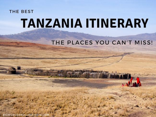 The Best Tanzania Itinerary