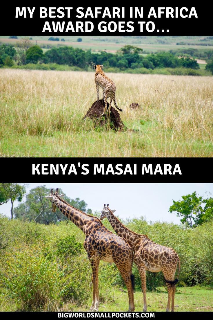 Why I Think Kenya's Masai Mara is the Best Safari in Africa {Big World Small Pockets}
