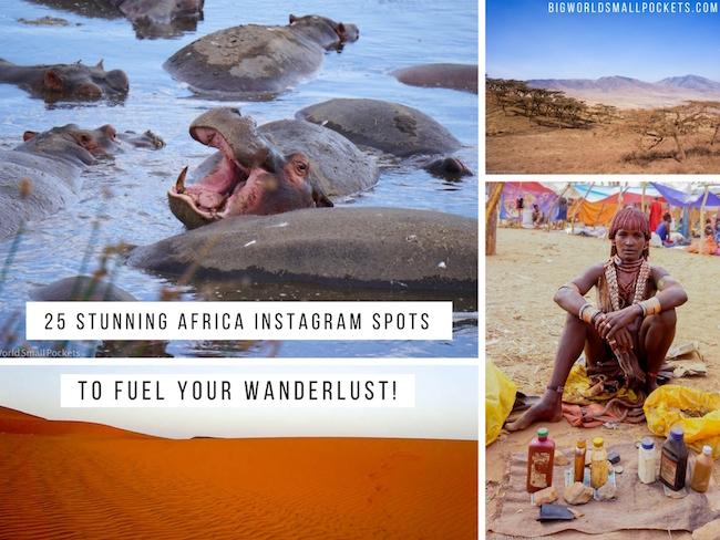 25 Stunning Africa Instagram Spots