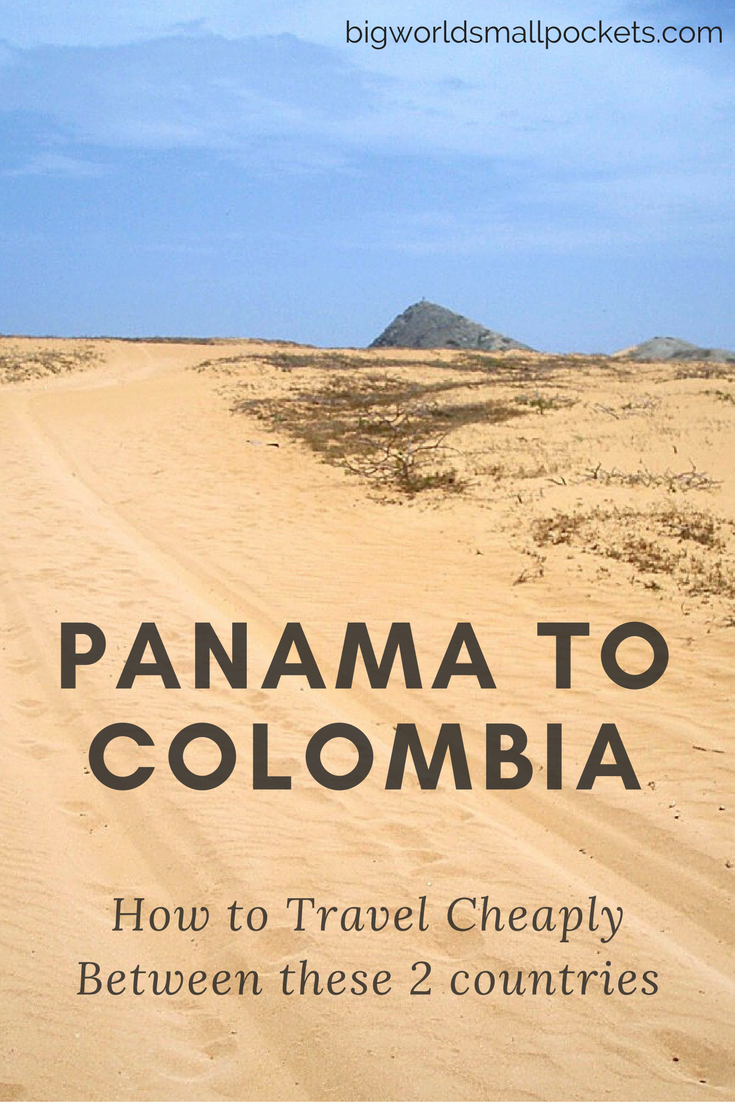 A Detailed Breakdown of All the Options When It Comes to Travelling Cheaply From Panama to Colombia (or visa versa!) {Big World Small Pockets}