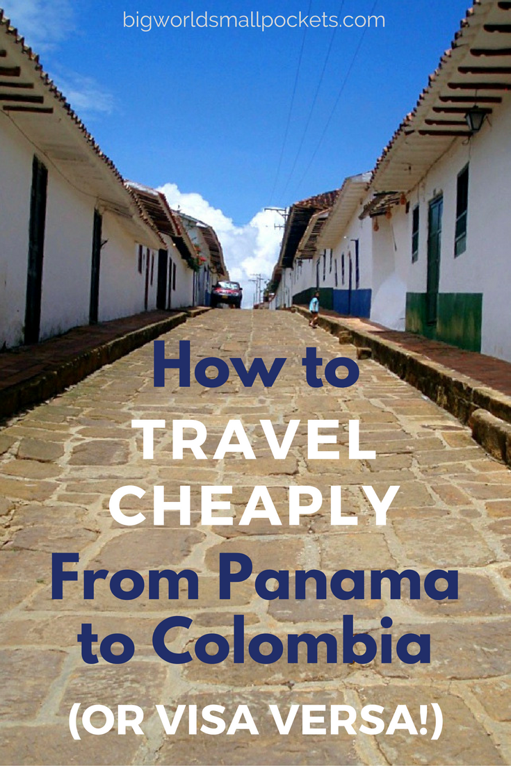 All the Ways to Travel Cheaply From Panama to Colombia ... or visa versa! {Big World Small Pockets}