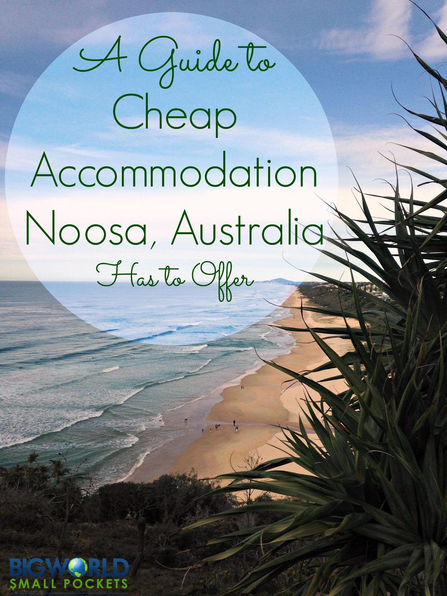 A Guide to the Cheap Accommodation Noosa Has to Offer {Big World Small Pockets}