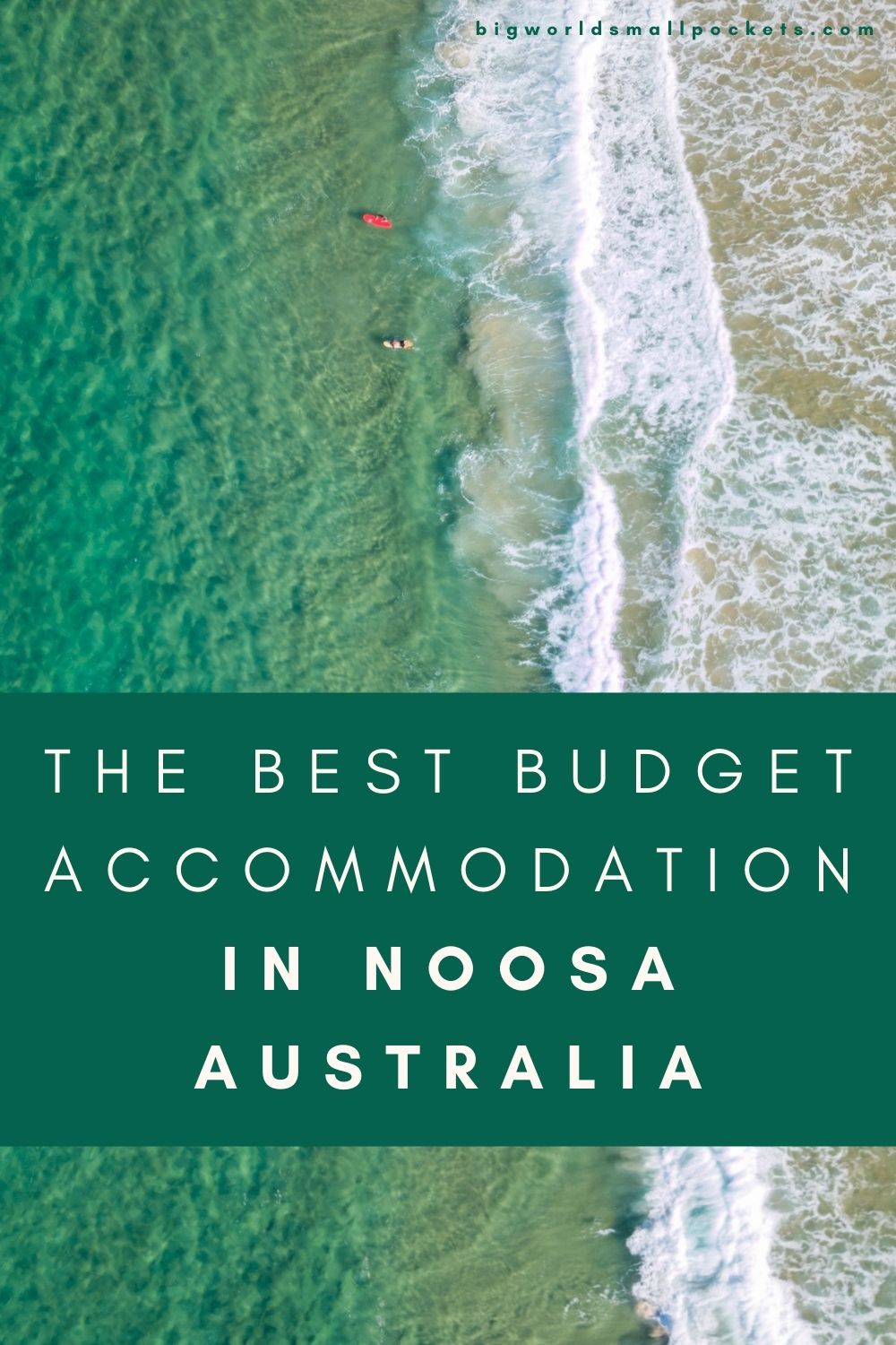 The Best Budget Accommodation in Noosa, Australia