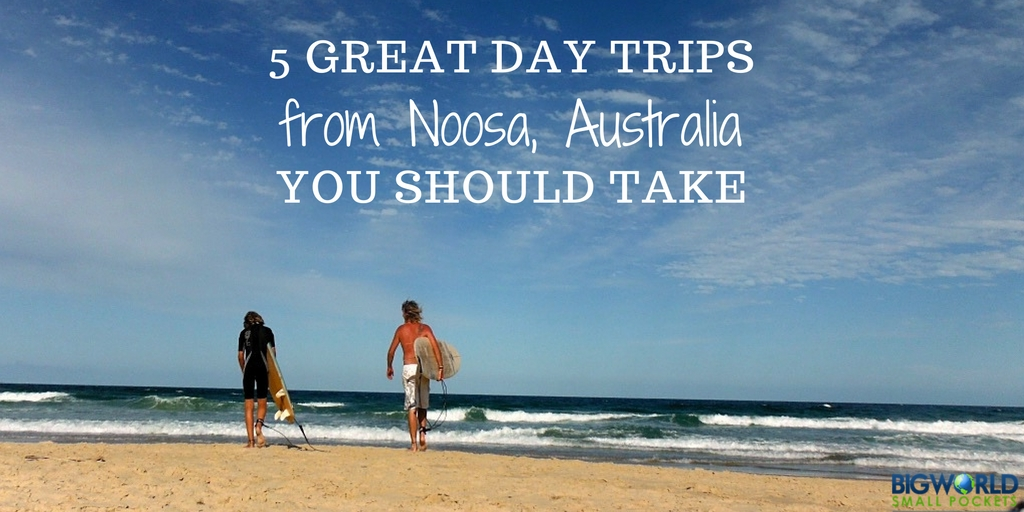 Best Day Trips from Noosa