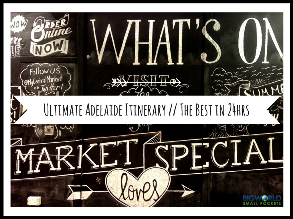 Ultimate Adelaide Itinerary