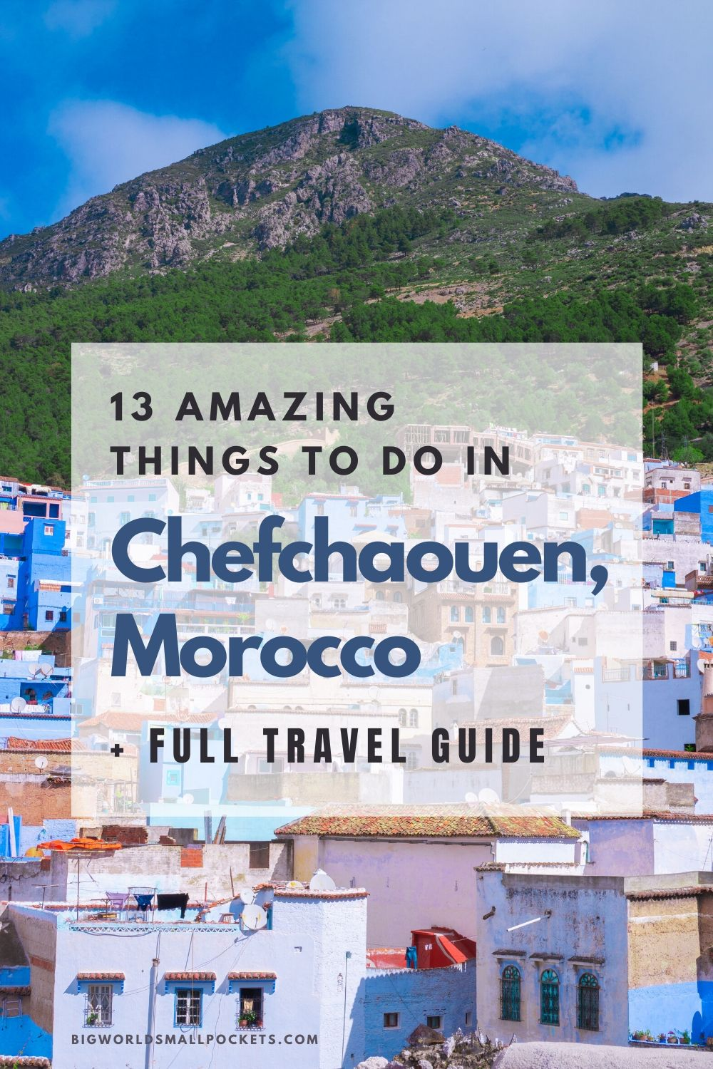 13 Best Things To Do in Chefchaouen, Morocco
