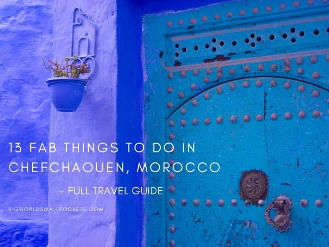 13 Fab Things To Do in Chefchaouen, Morocco