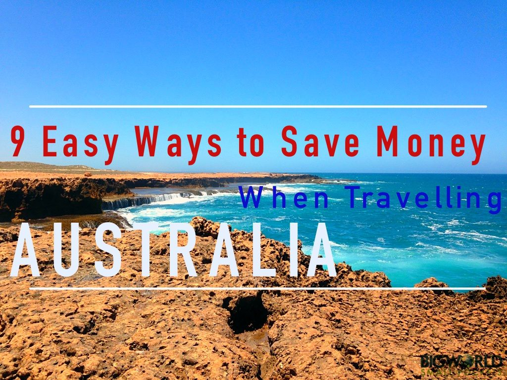 9 Easy Ways to Save Money When Travelling Australia