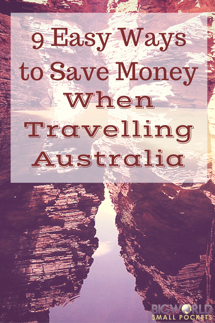 When Travelling Australia {Big World Small Pockets}