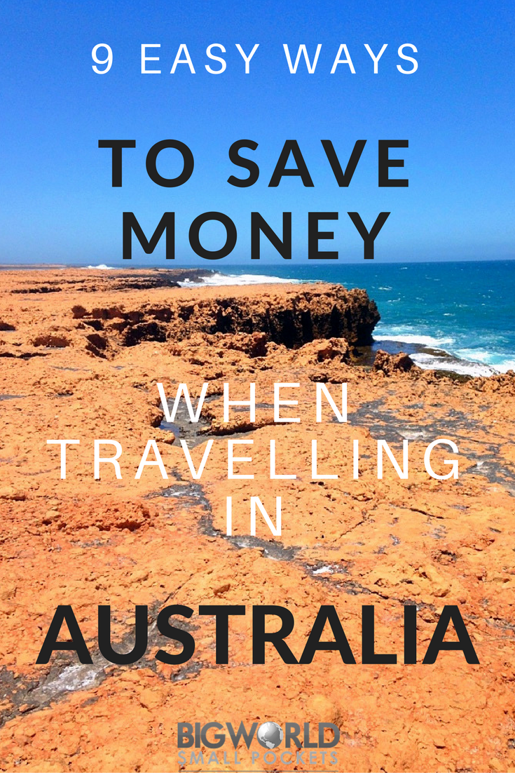 Budget Travel Alert! 9 EASY Ways to Save Money When Travelling Australia {Big World Small Pockets}