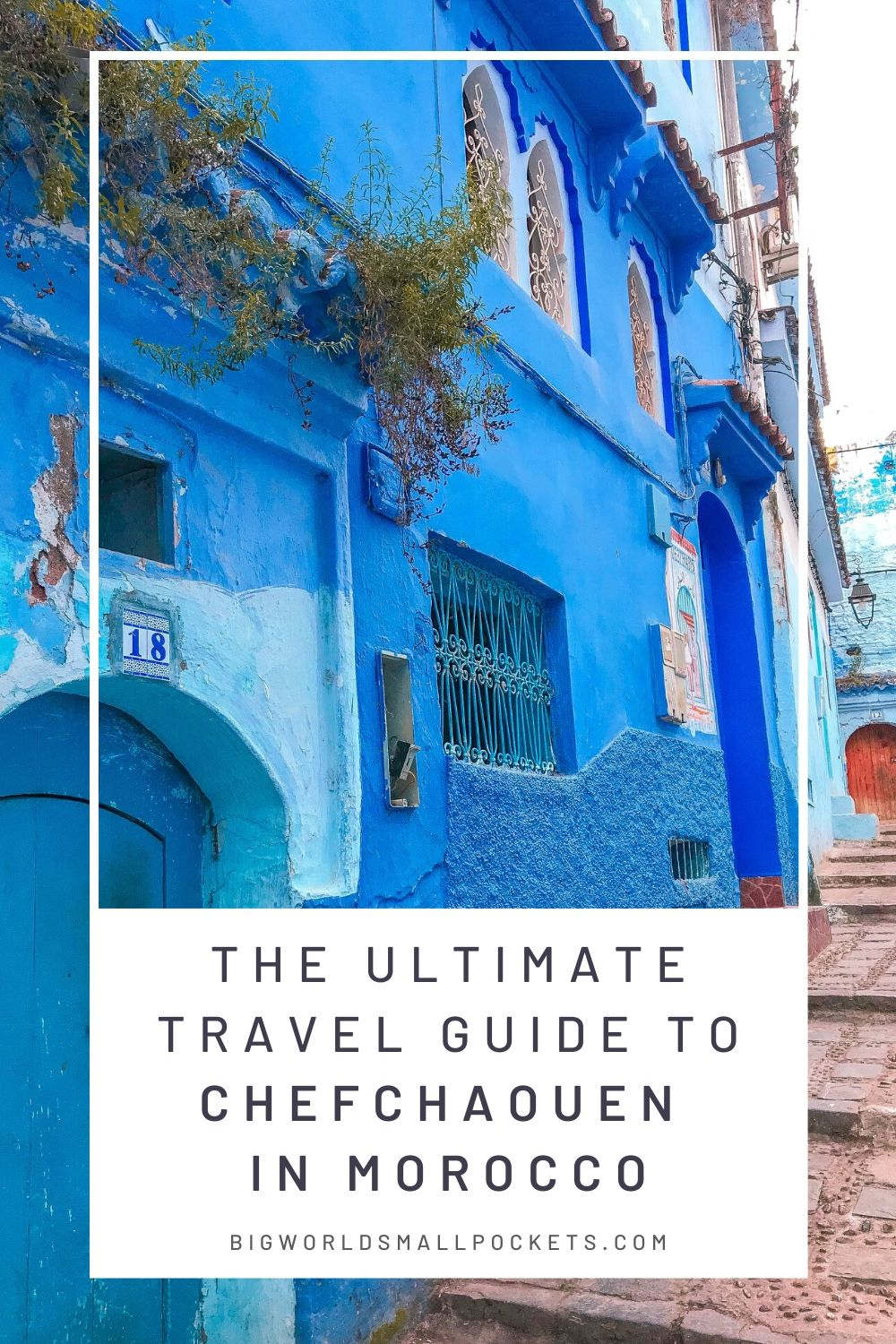 Utimate Travel Guide to Chefchaouen in Morocco