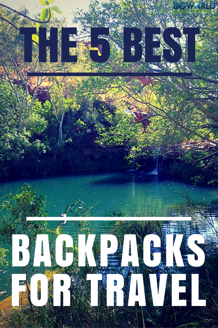We Discover 5 Best Backpacks for Travel {Big World Small Pockets}