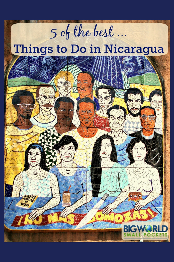 5 Amazing Things to Do in Nicaragua {Big Wolrd Small Pockets}