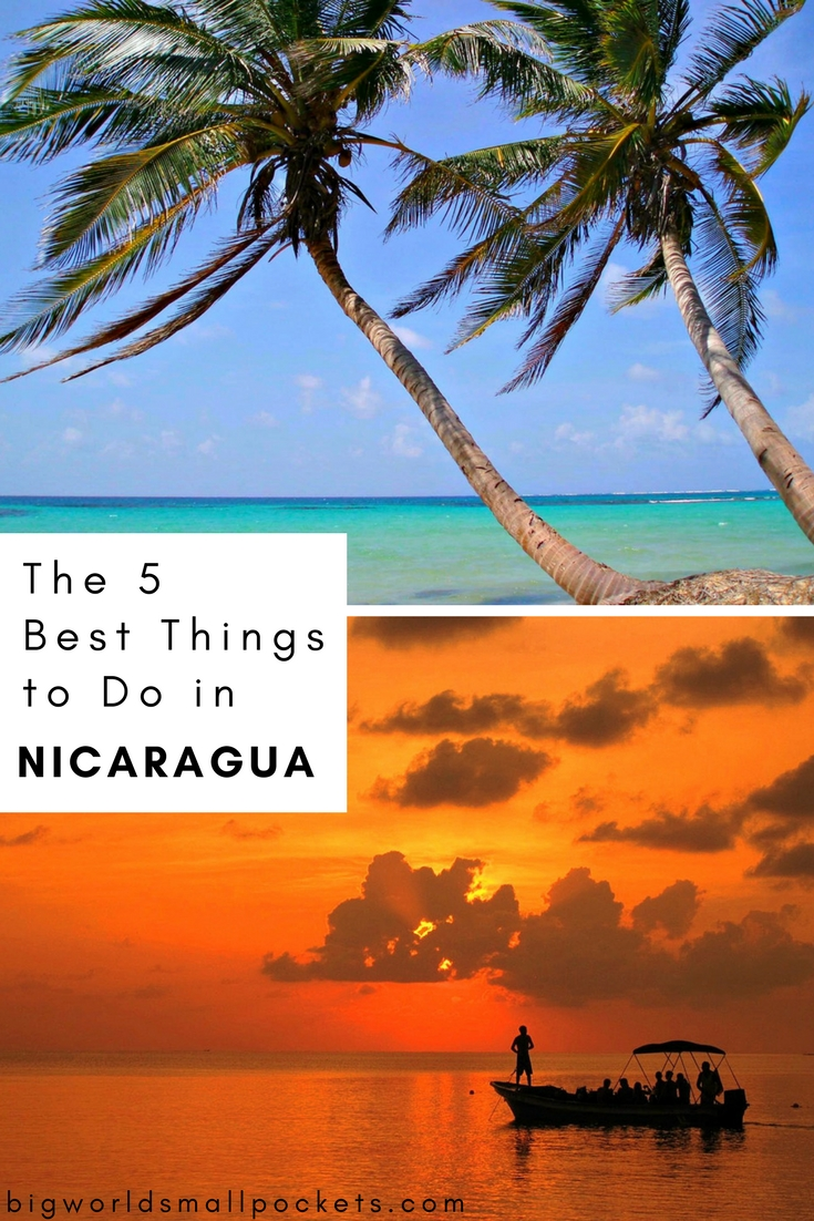 The 5 Best Things to Do in Nicaragua {Big World Small Pockets}