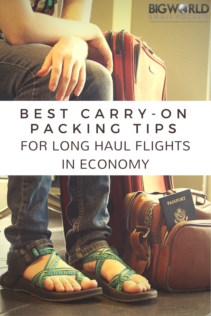 The Best Carry On Packing Tips for Long Haul Flights in Economy {Big World Small Pockets}