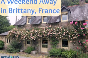 A Weekend Away in Brittany, France
