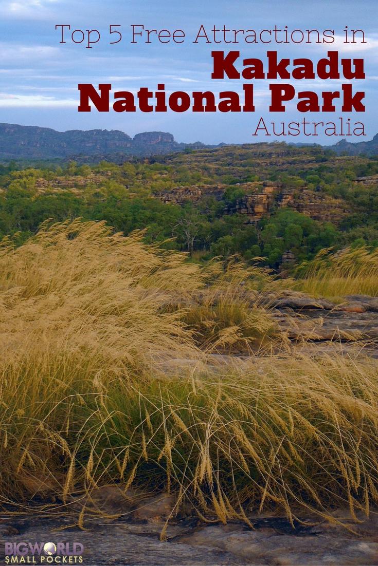 Best 5 Free Things to Do in Kakadu National Park, Australia {Big World Small Pockets}