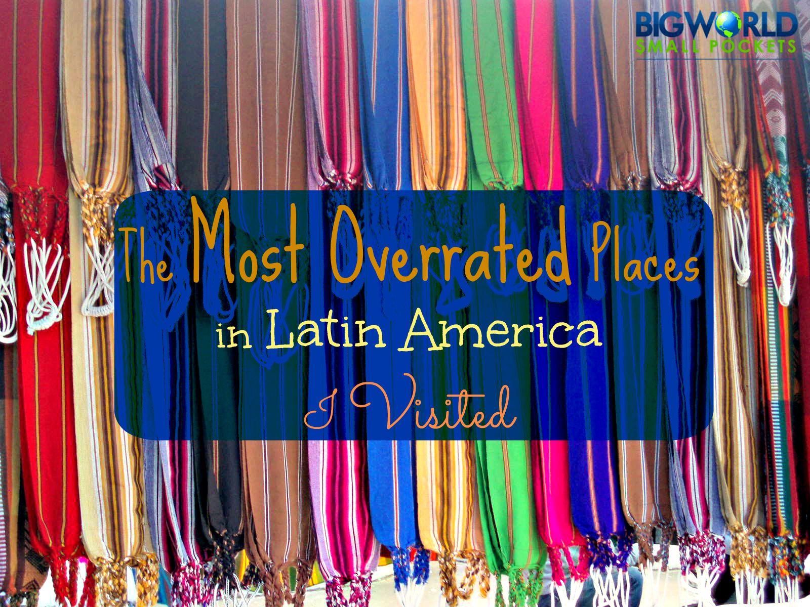 Overrated Latin America