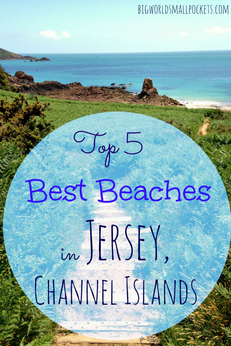 The Best 5 Beaches in Jersey, Channel Islands {Big World Small Pockets}