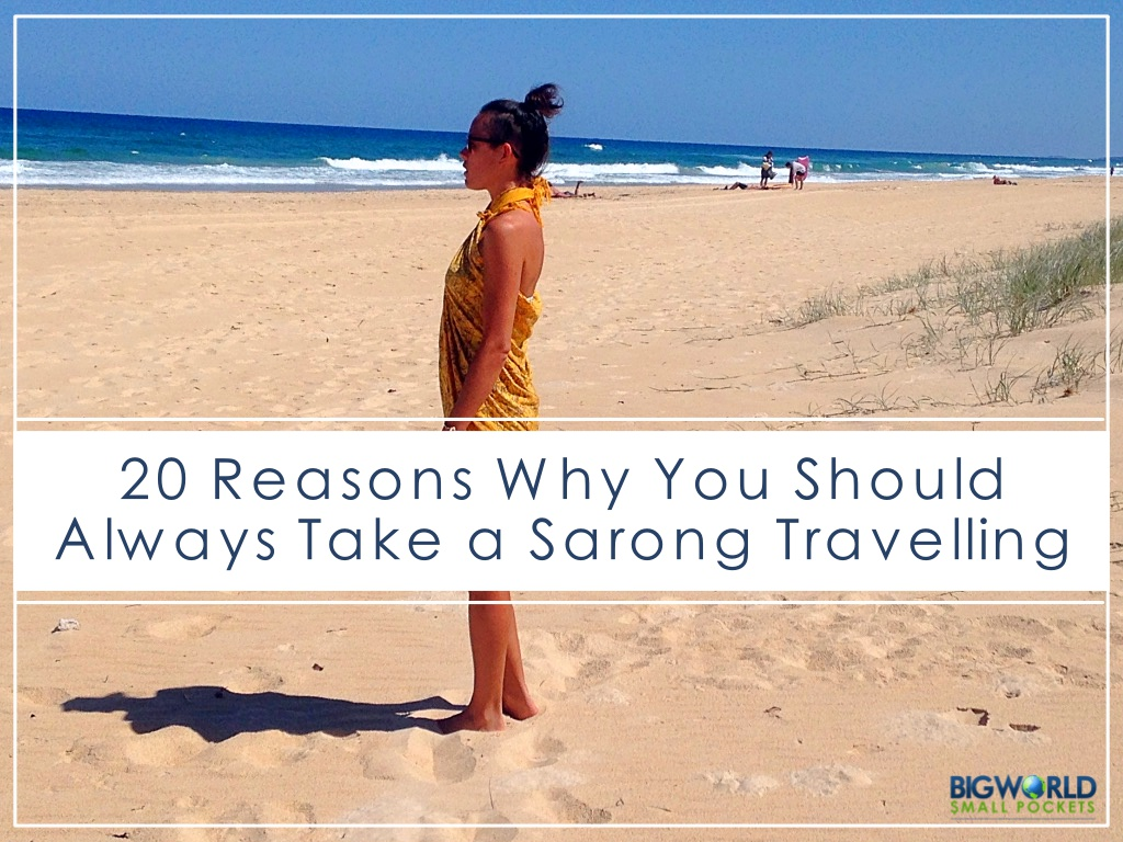20 Reasons Why You Should Always Take a Sarong Travelling