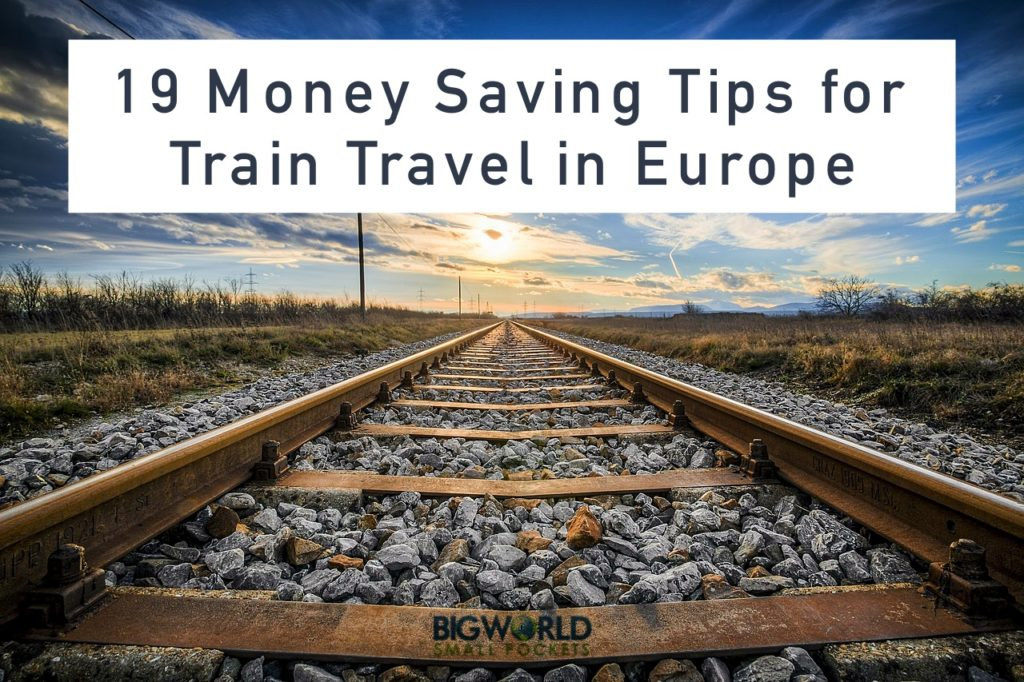 Money Saving Tips for European Train Travel