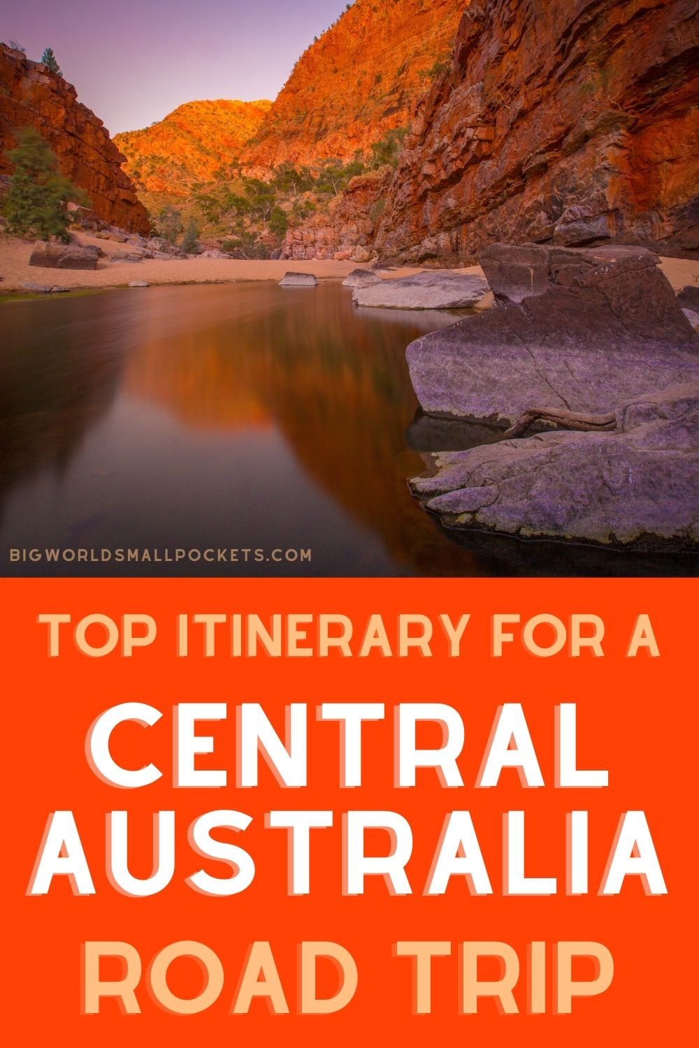 Top Itinerary For a Road Trip Through Central Australia