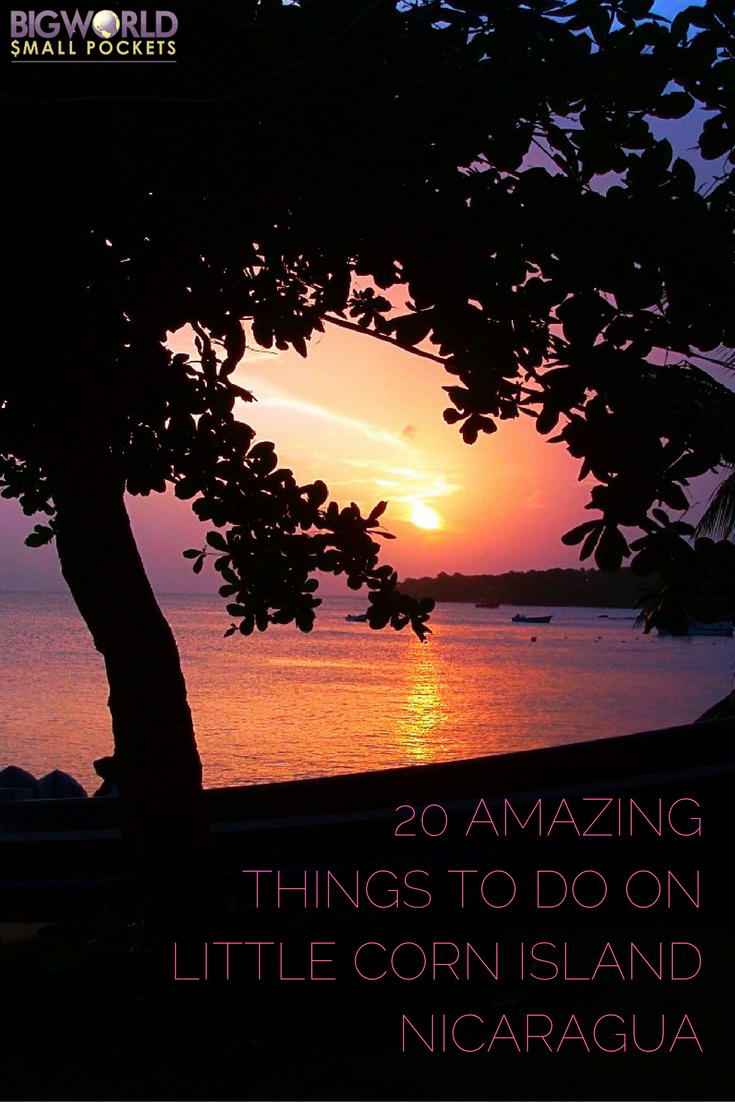 20 Things to Do on Little Corn Island, Nicaragua {Big World Small Pockets}