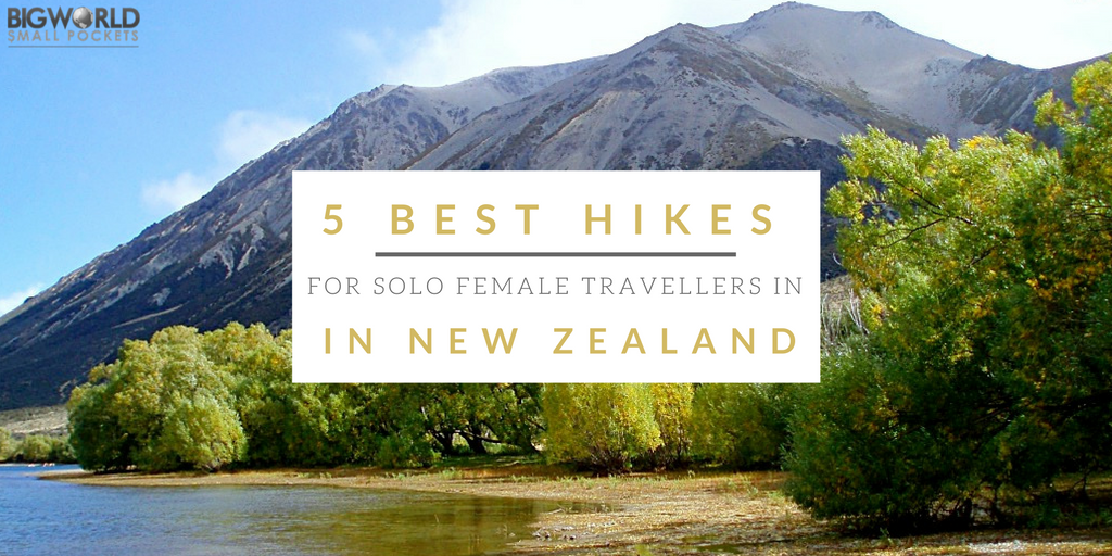 5-best-hikes-for-solo-female-travellers-in-new-zealand-big-world-small-pockets