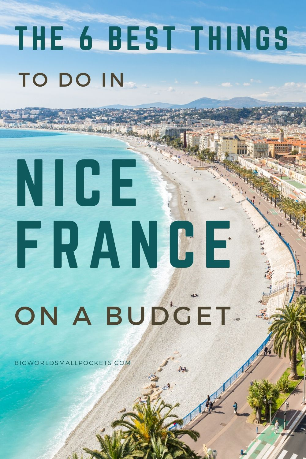 6 Best Things To Do in Nice on a Budget