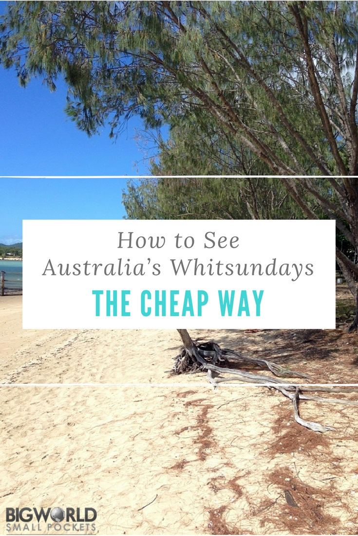 Number 1 Tip on How to See Australia's Whitsundays the Cheap Way {Big World Small Pockets}