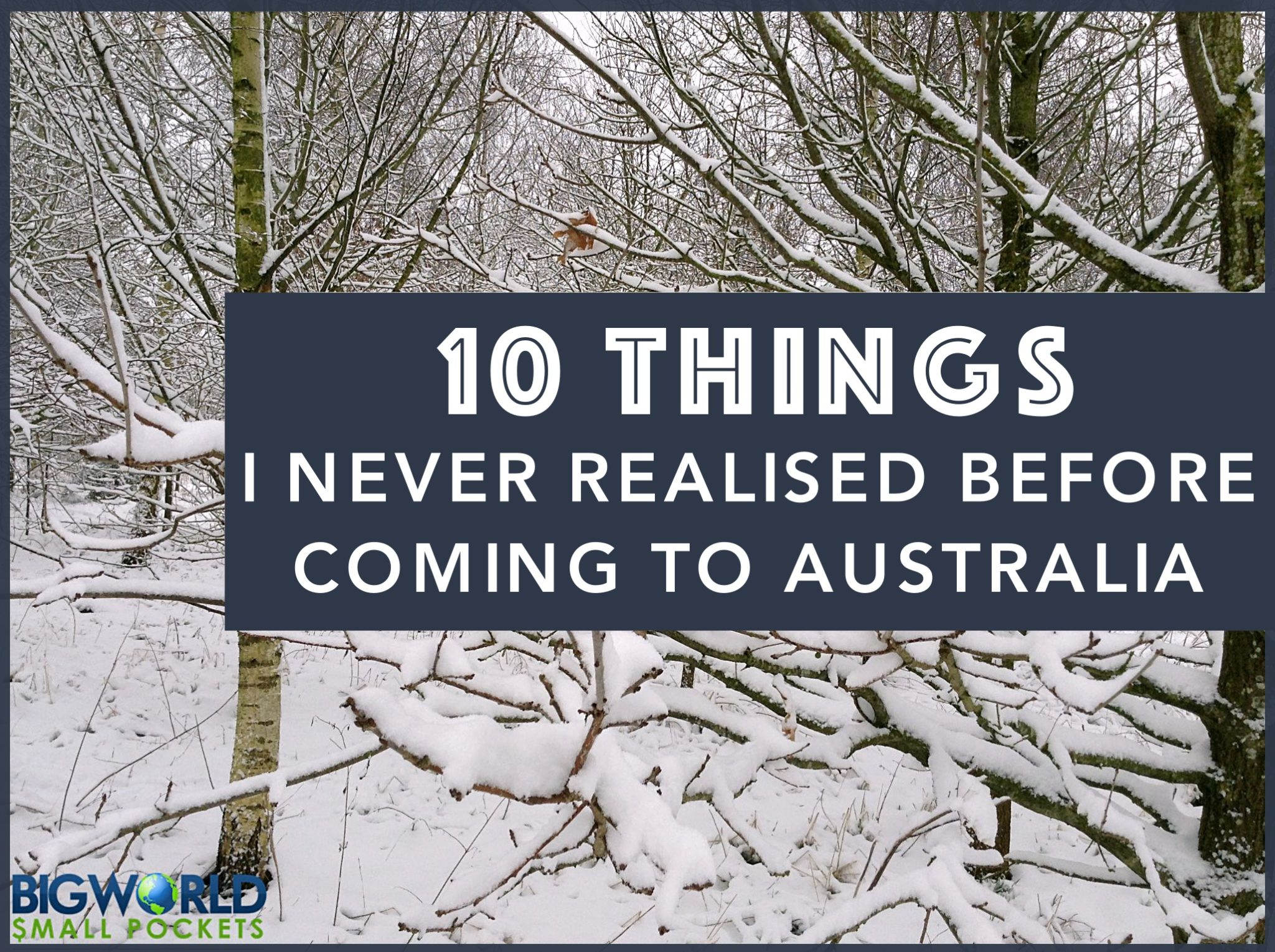 10 Things I Never Realised Before Coming to Australia