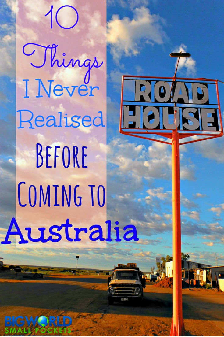 The Things I Never Realised Before Travelling to Australia! {Big World Small Pockets}