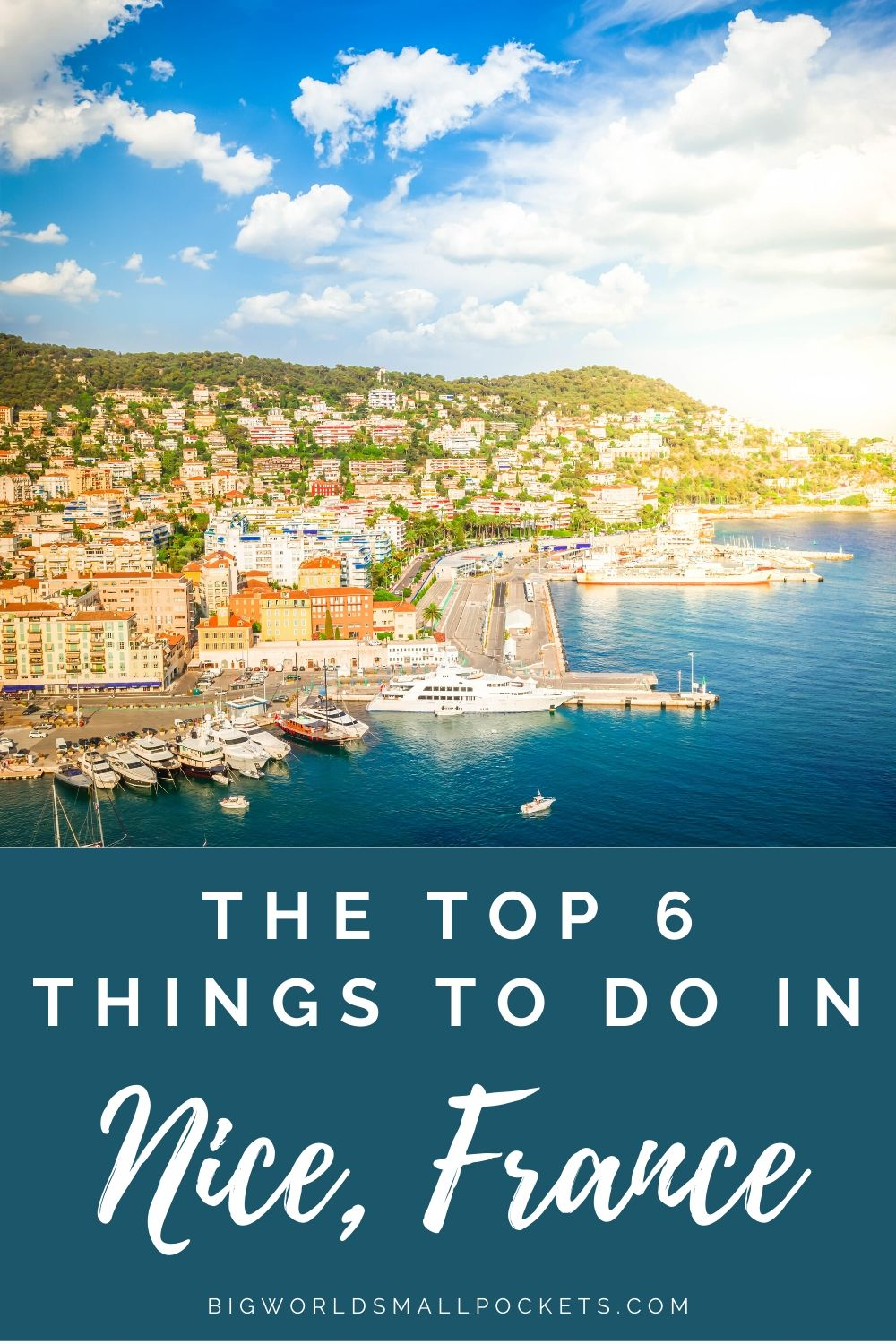 The Top 6 Things to Do in Nice, France