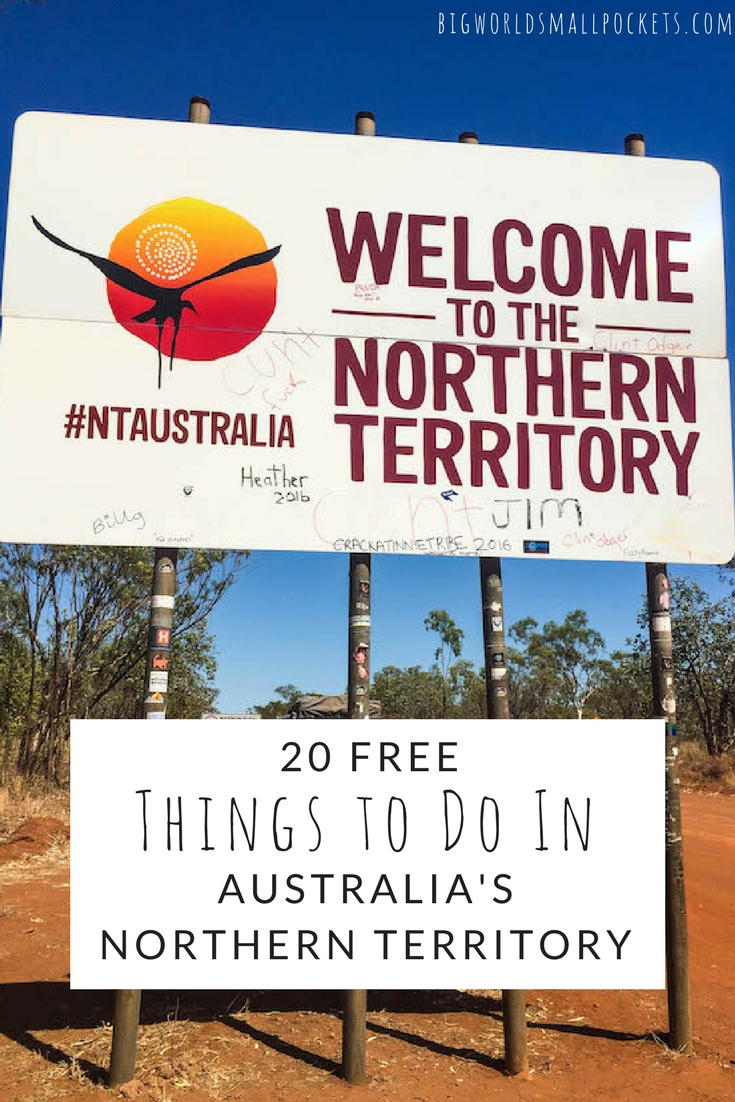 20 Amazingly Free Things to Do in the Northern Territory of Australia {Big World Small Pockets}
