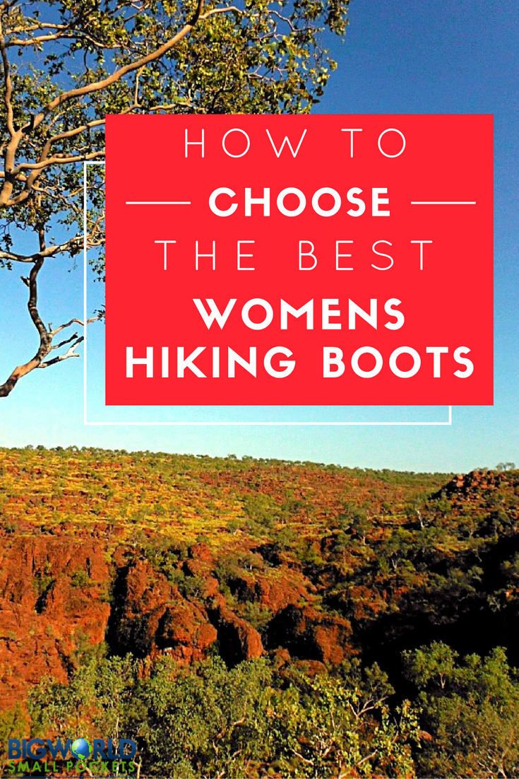 Tips to Help You Choose the Best Womens Hiking Boots {Big World Small Pockets}