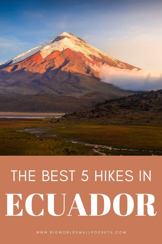 Top 5 Hikes in Ecuador, South America