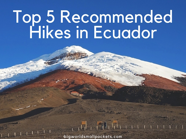 Top 5 Recommended Hikes in Ecuador