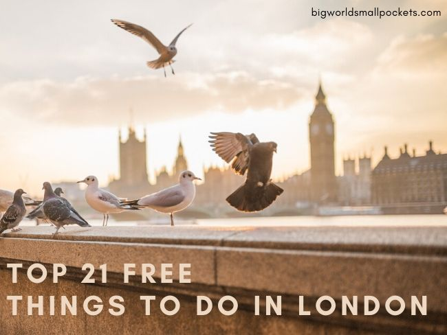 21 FREE Things to Do in London