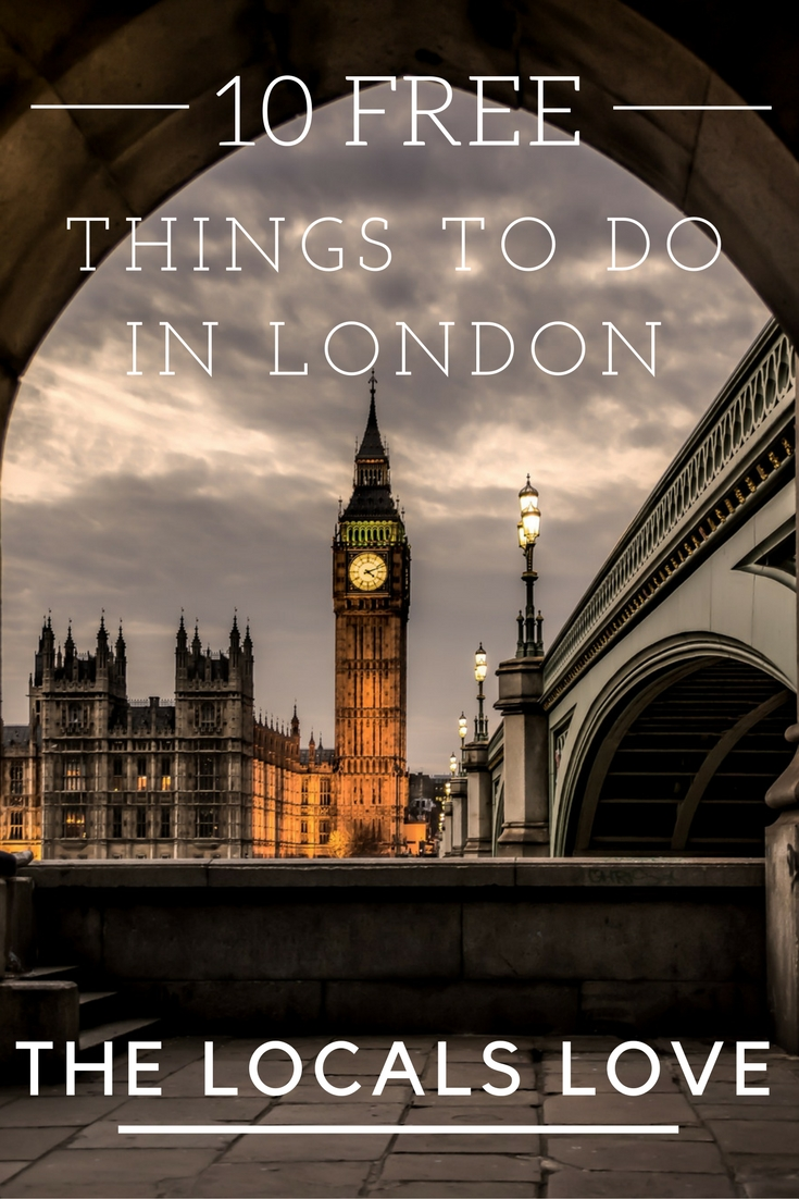 Best Free Things to Do In London That The Locals Love {Big World Small Pockets}