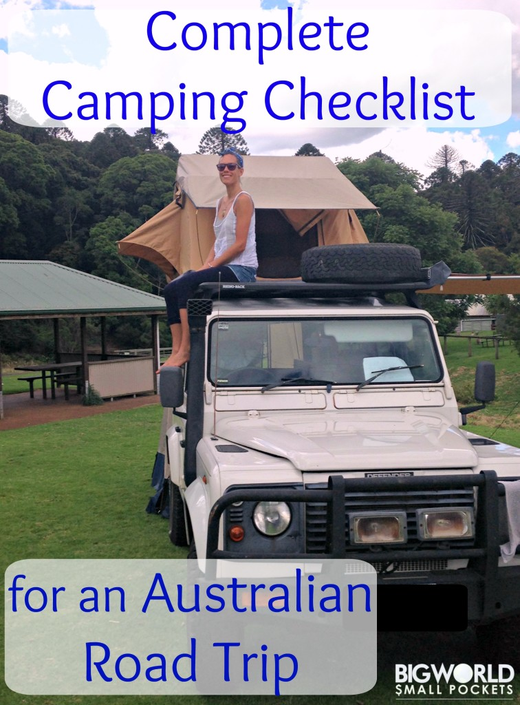 Camping Checklist for Australian Road Trips {Big World Small Pockets}