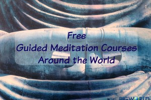 Discovering FREE Guided Meditation Courses Around the World