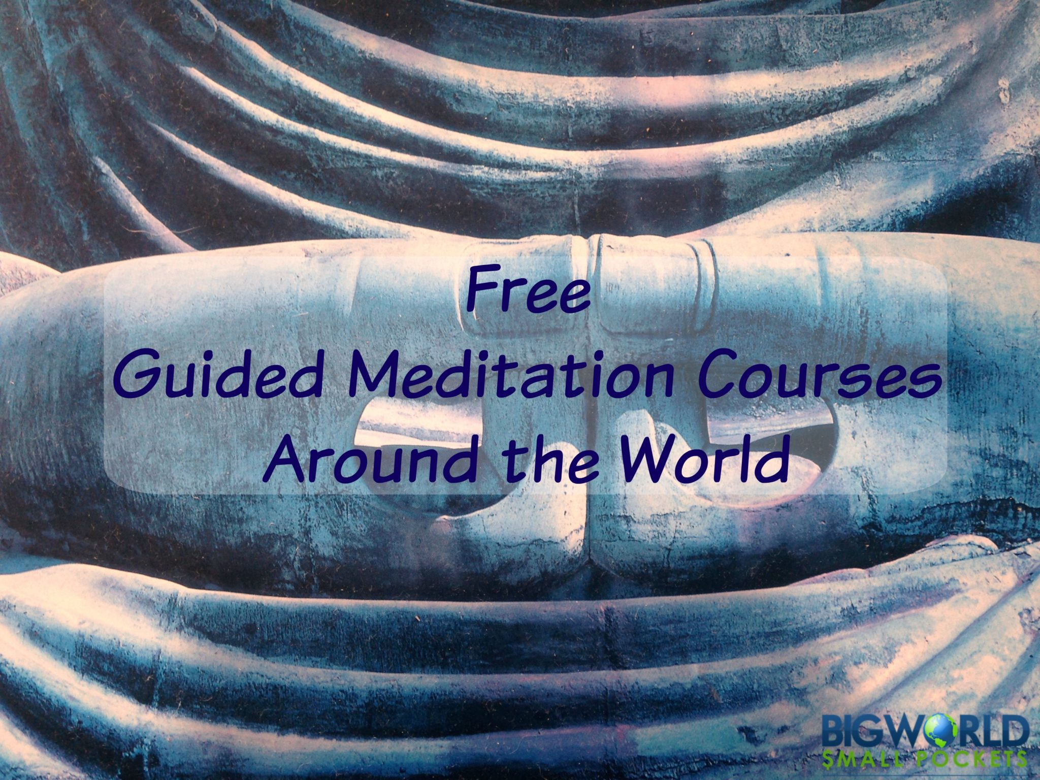Free Guided Meditation Courses Around the World