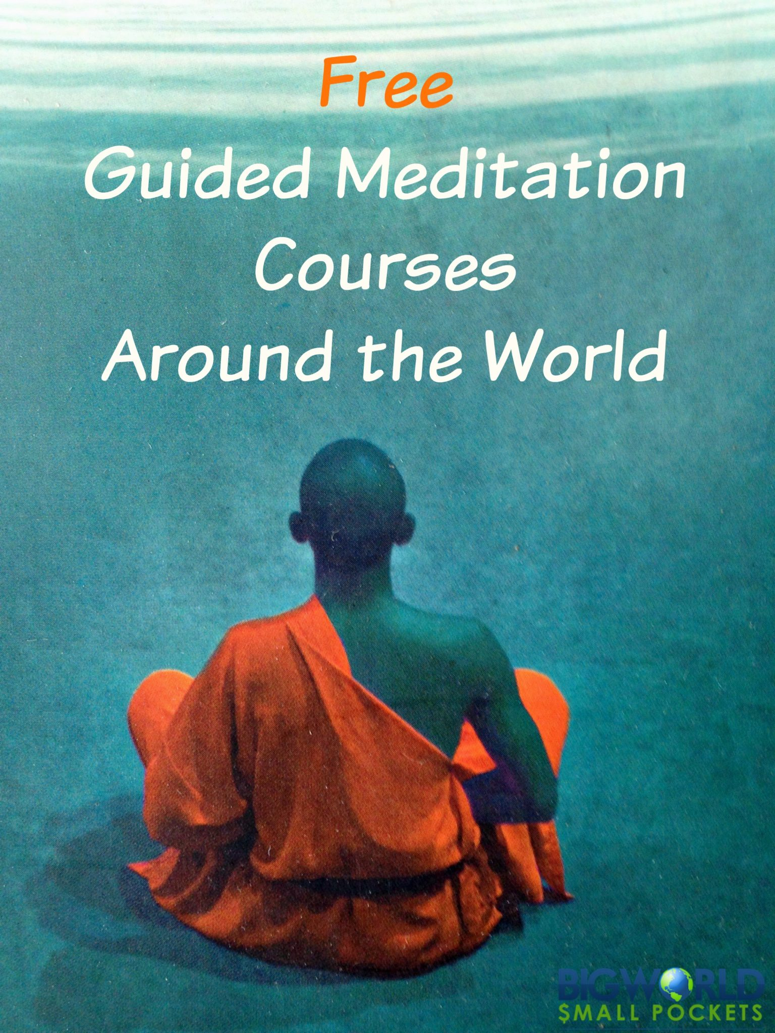 Discovering FREE Guided Meditation Courses Around the ...