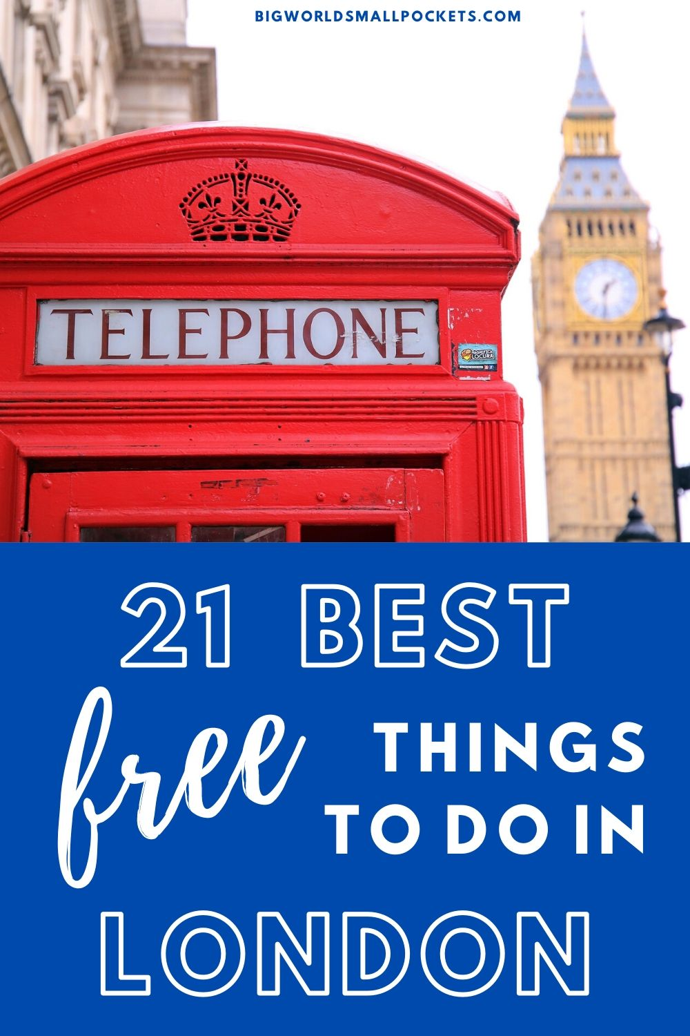 The 21 Best Free Things To Do in London