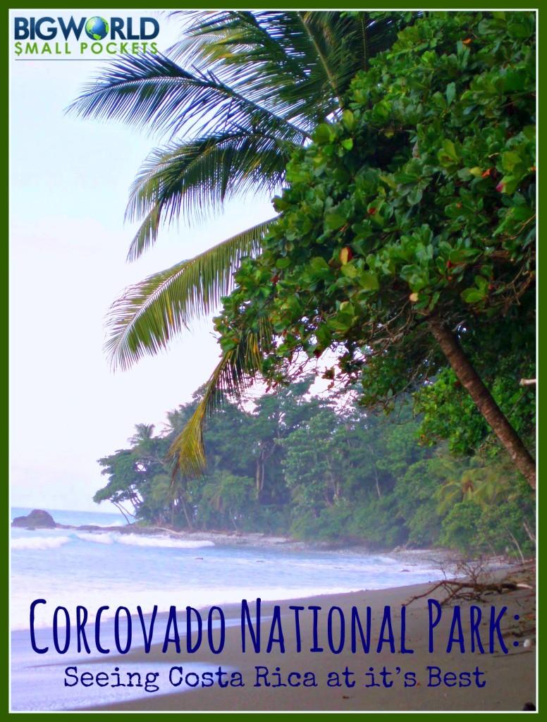 Corcovado National Park {Big World Small Pockets}