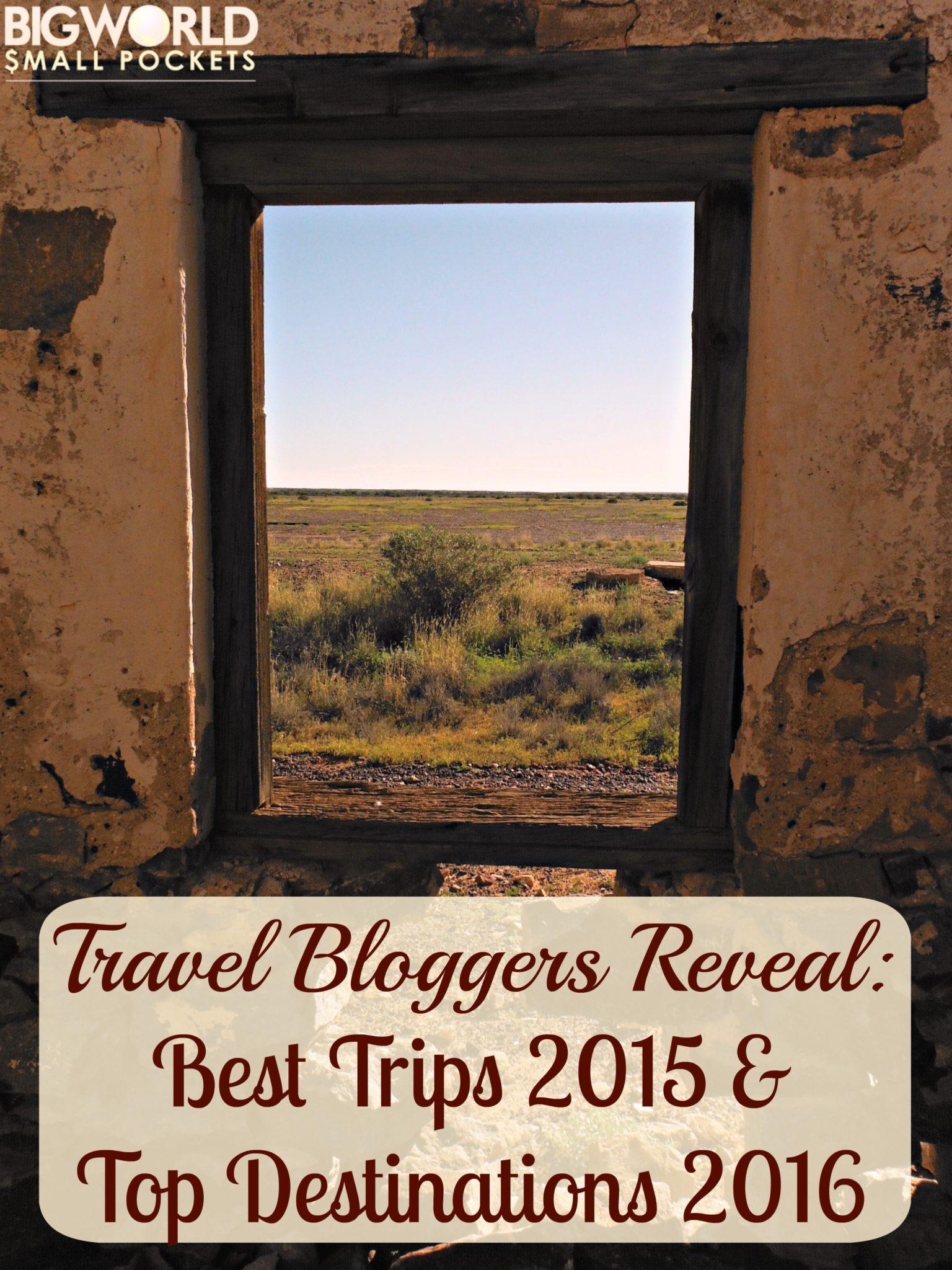 Travel Bloggers Reveal: Best Trips 2015 & Top Destinations 2016 {Big World Small Pockets}